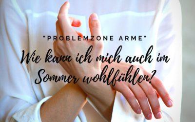Problemzone Arme – Im Sommer wohlfühlen?