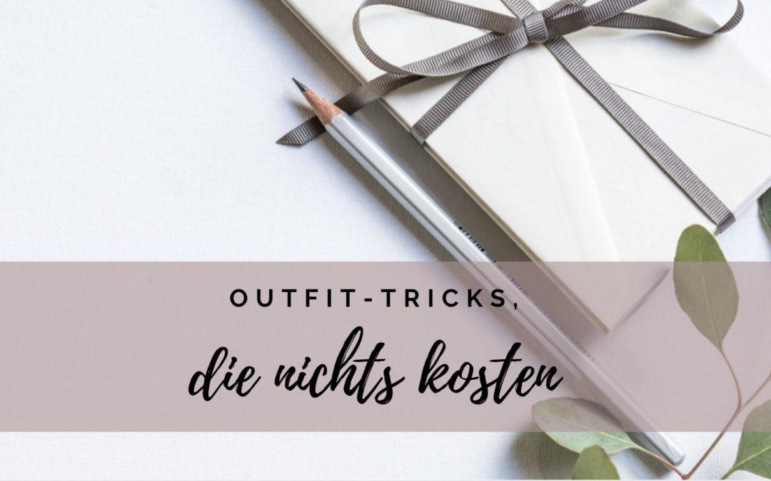Kostenlose Outfit-Tricks – Tricks, die nichts kosten
