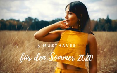 Sommer 2020 MUSTHAVES