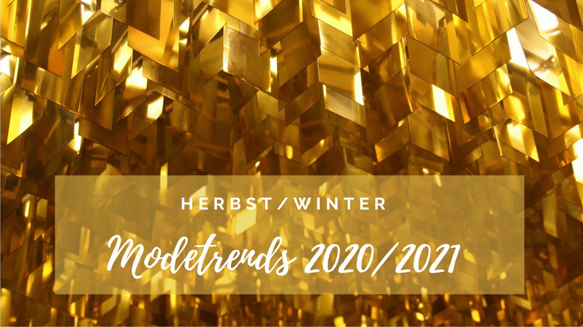 Modetrends 2021 Herbst
