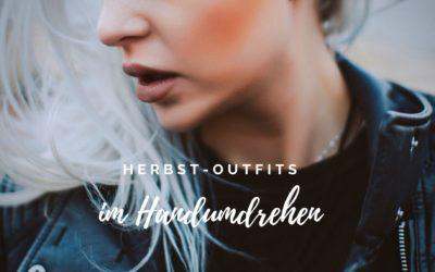 Herbst-Outfit im Handumdrehen